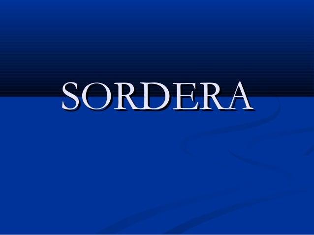 SORDERASORDERA