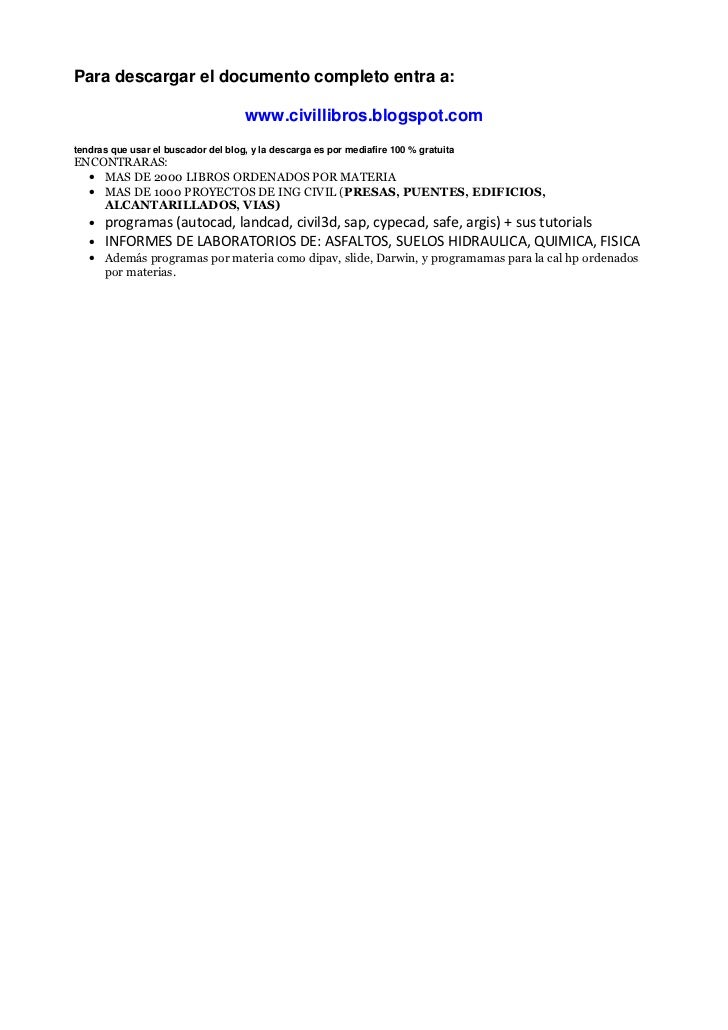 Para descargar el documento completo entra a:                                     www.civillibros.blogspot.comtendras que ...