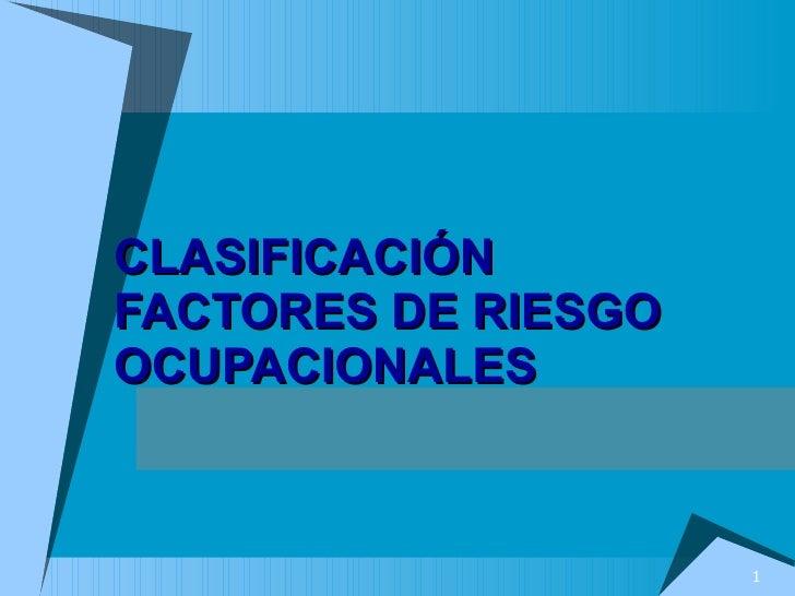 CLASIFICACIÓN FACTORES DE RIESGO OCUPACIONALES