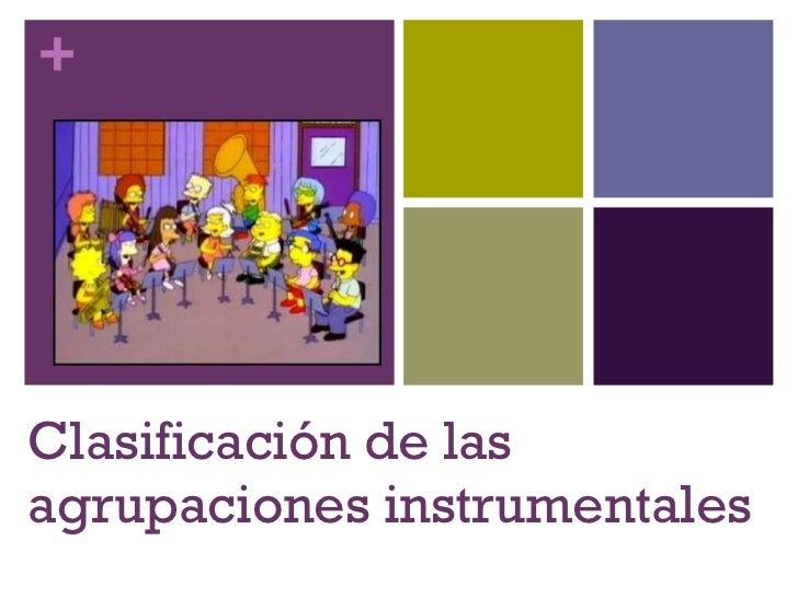 Clasificación de las agrupaciones instrumentales