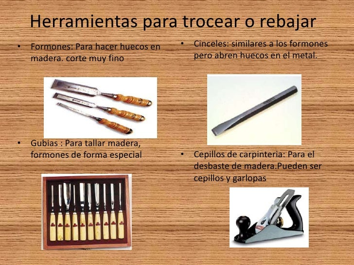 Clasificaci n de las herramientas - Herramientas de madera ...