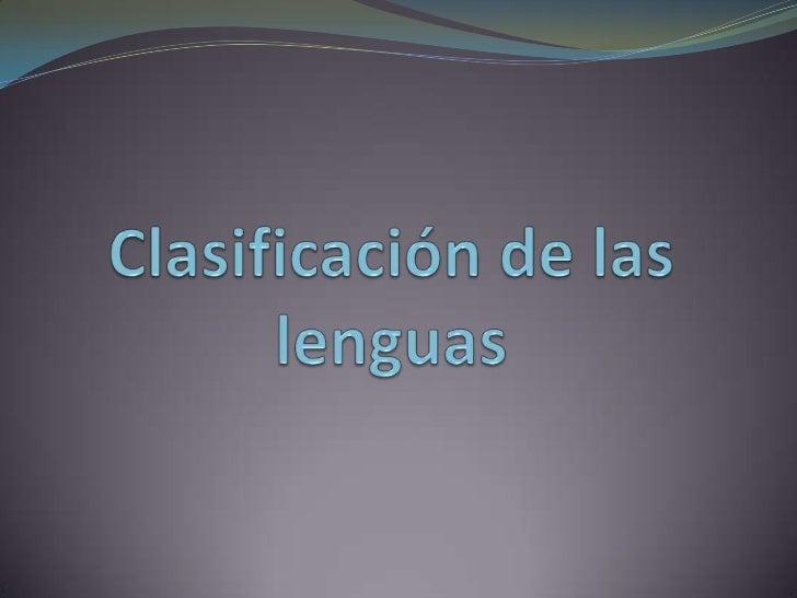 Clasificación de las lenguas<br />