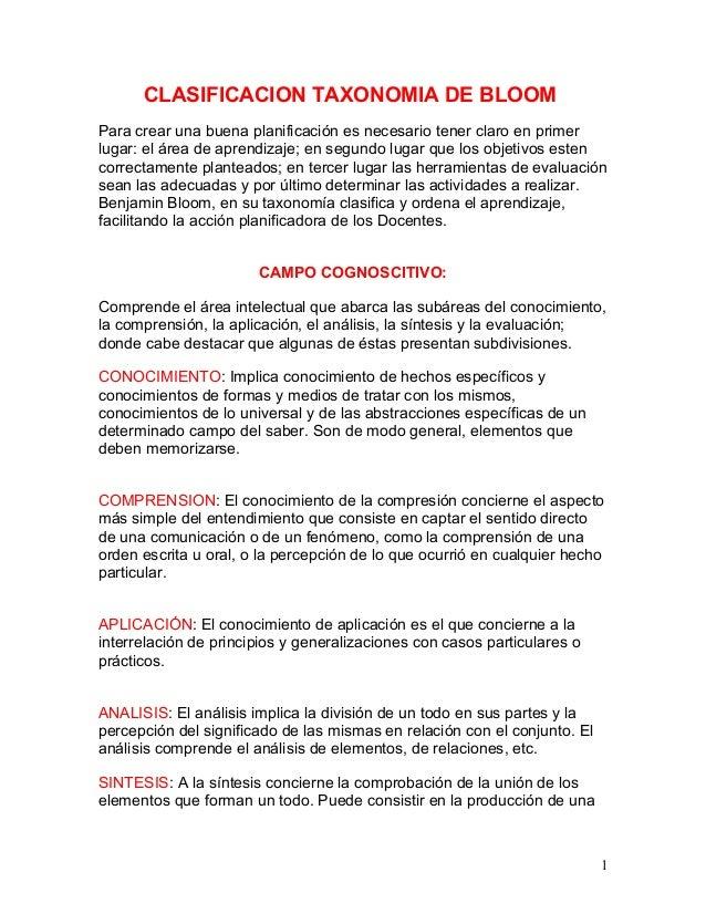 CLASIFICACION TAXONOMIA DE BLOOMPara crear una buena planificación es necesario tener claro en primerlugar: el área de apr...