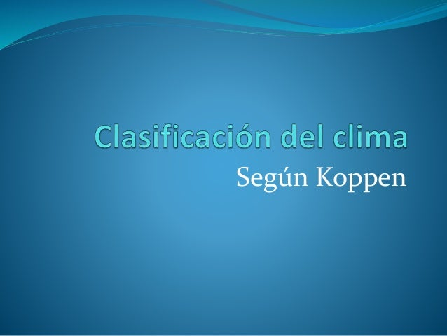 Según Koppen