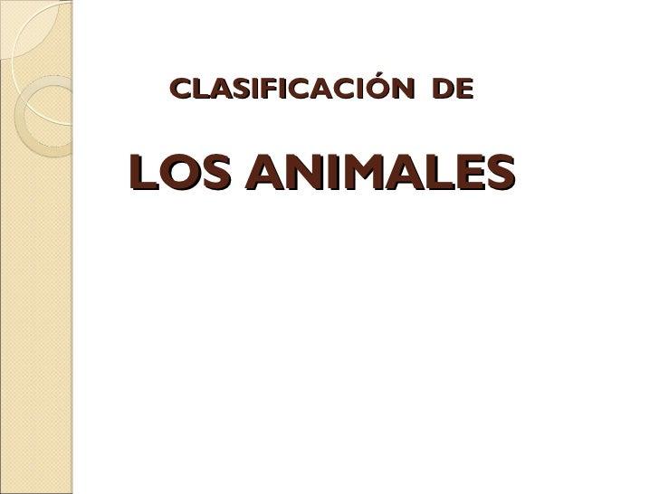 CLASIFICACIÓN DELOS ANIMALES