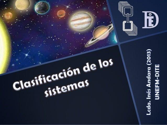 Abiertos: • Sistemas que intercambian materia, energ ía o información con el ambiente. Ejemplos: célula, ser humano, ciuda...