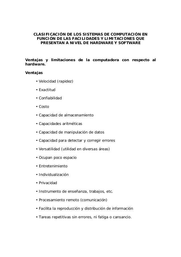 CLASIFICACIÓN DE LOS SISTEMAS DE COMPUTACIÓN EN FUNCIÓN DE LAS FACILIDADES Y LIMITACIONES QUE PRESENTAN A NIVEL DE HARDWAR...