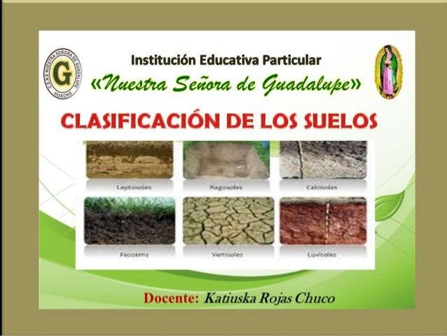 Clasificaci n de los suelos for Como estan formados los suelos