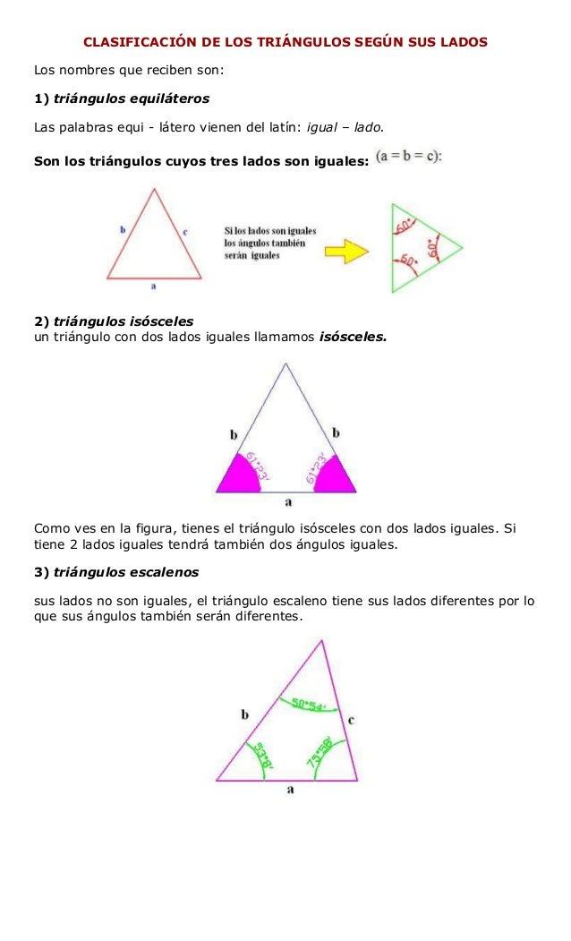CLASIFICACIÓN DE LOS TRIÁNGULOS SEGÚN SUS LADOS Los nombres que reciben son: 1) triángulos equiláteros Las palabras equi -...