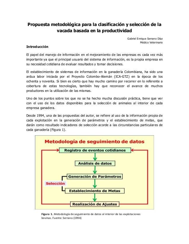 Propuesta metodológica para la clasificación y selección de la vacada basada en la productividad Gabriel Enrique Serrano D...