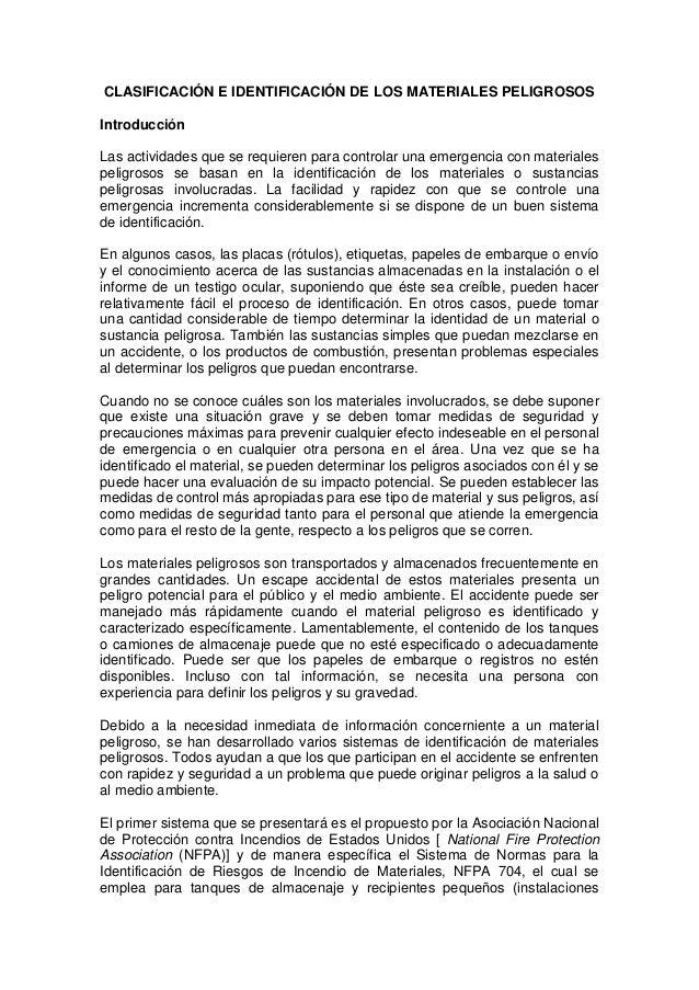 CLASIFICACIÓN E IDENTIFICACIÓN DE LOS MATERIALES PELIGROSOSIntroducciónLas actividades que se requieren para controlar una...