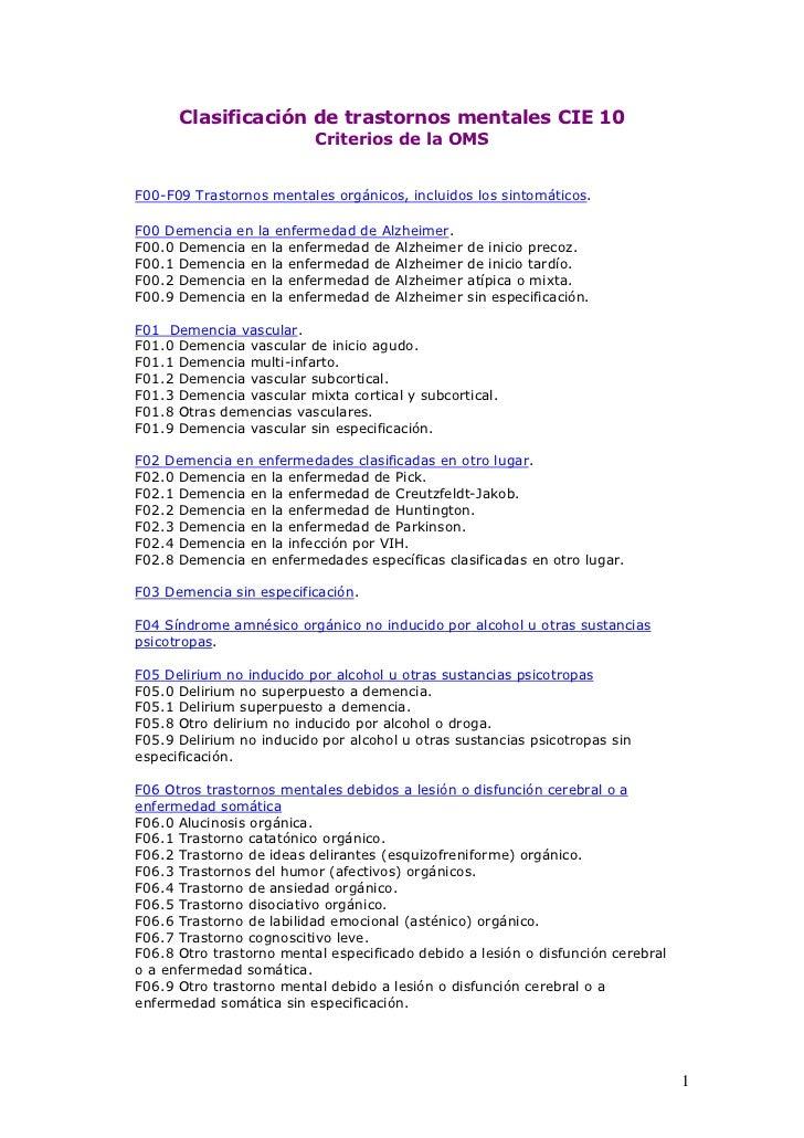 Clasificación de trastornos mentales CIE 10                          Criterios de la OMSF00-F09 Trastornos mentales orgáni...