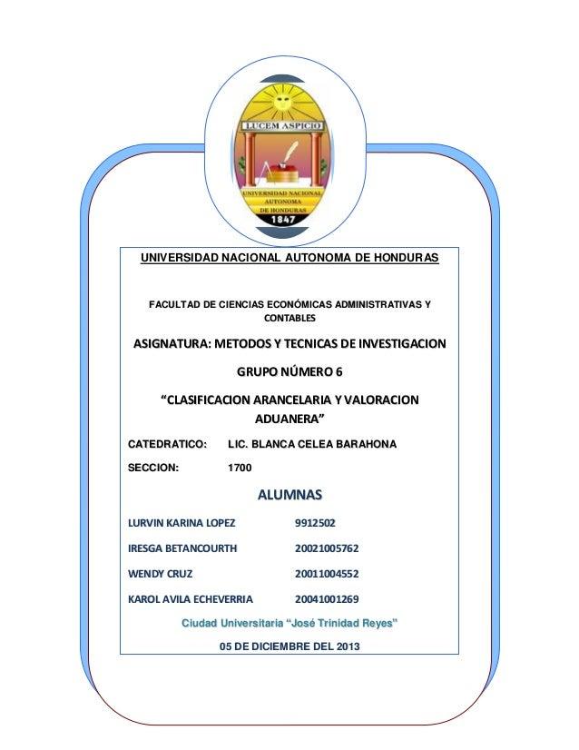 UNIVERSIDAD NACIONAL AUTONOMA DE HONDURAS  FACULTAD DE CIENCIAS ECONÓMICAS ADMINISTRATIVAS Y  CONTABLES  ASIGNATURA: METOD...