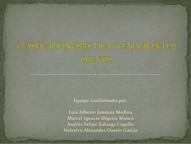 Equipo Conformado por: Luis Alberto Jiménez Medina Marcel Ignacio Higuita Manco Andrés Felipe Zuluaga Cogollo Nolveiro Ale...