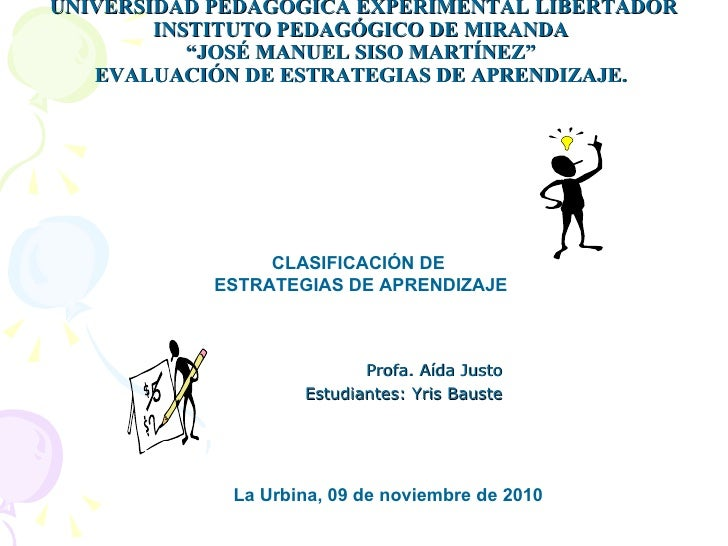 """UNIVERSIDAD PEDAGÓGICA EXPERIMENTAL LIBERTADOR INSTITUTO PEDAGÓGICO DE MIRANDA  """"JOSÉ MANUEL SISO MARTÍNEZ""""  EVALUACIÓN DE..."""