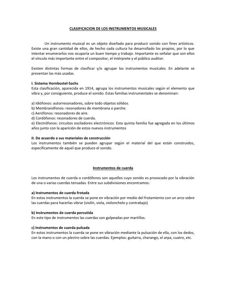 CLASIFICACION DE LOS INSTRUMENTOS MUSICALES           Un instrumento musical es un objeto diseñado para producir sonido co...