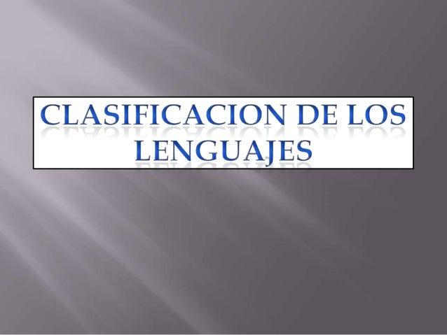 Clasificacion de los lenguajes