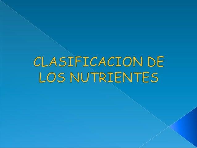 Nutrientes plásticos:  Forman  la estructura de nuestro organismo ( huesos, músculos, vísceras).  Dan solidez y permiten...