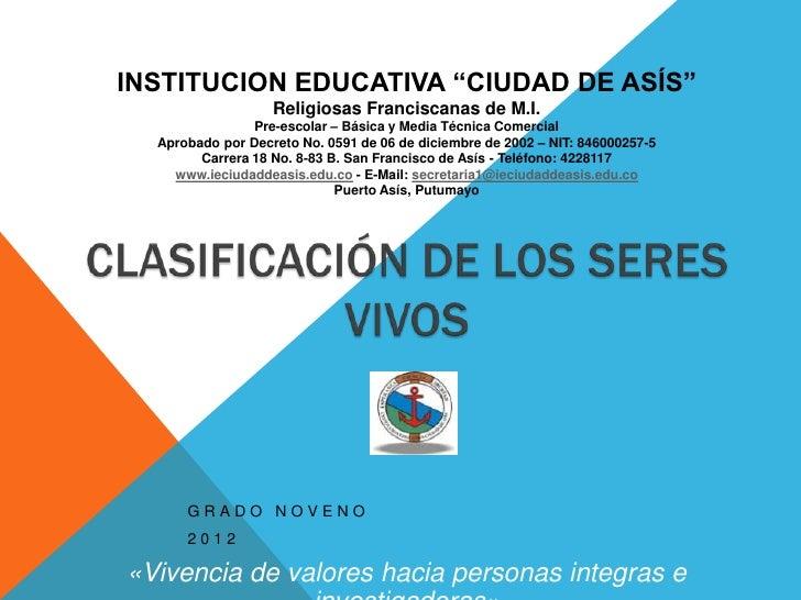 "INSTITUCION EDUCATIVA ""CIUDAD DE ASÍS""                   Religiosas Franciscanas de M.I.                Pre-escolar – Bási..."