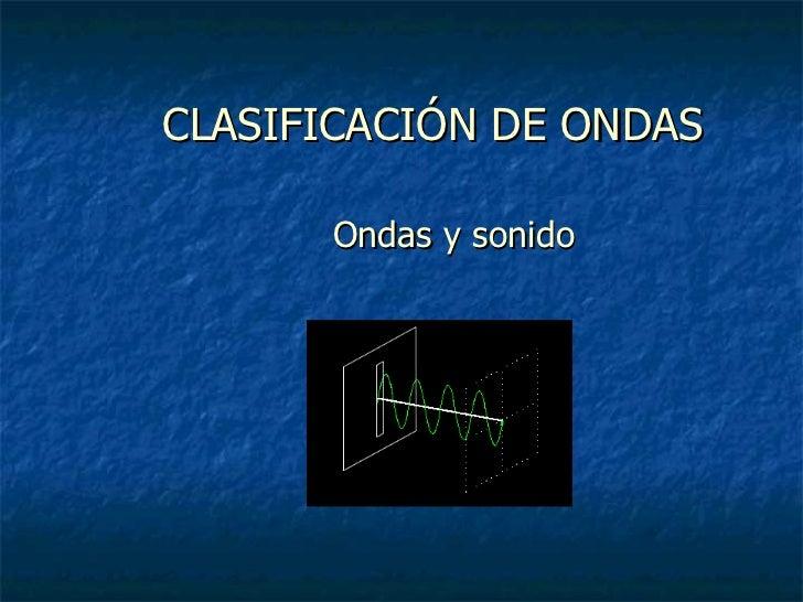 25357 >> Clasificacion de ondas