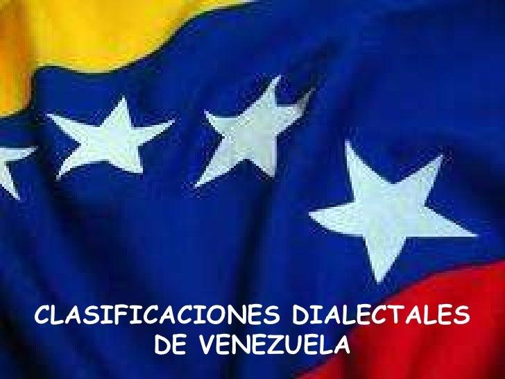 CLASIFICACIONES DIALECTALES DE VENEZUELA<br />