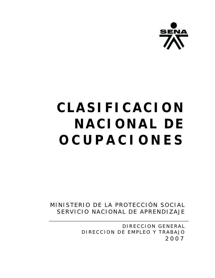 CLASIFICACION    NACIONAL DE  OCUPACIONES    MINISTERIO DE LA PROTECCIÓN SOCIAL   SERVICIO NACIONAL DE APRENDIZAJE        ...