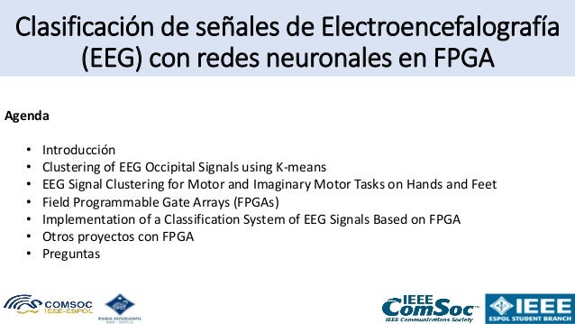 ⭐⭐⭐⭐⭐ 2020 TELTEC WEBINAR: Clasificación de señales de Electroencefalografía (#EEG) con redes neuronales en #FPGA Slide 2