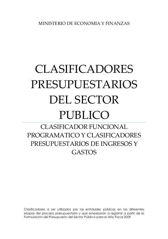 MINISTERIODEECONOMIAYFINANZAS CLASIFICADORES PRESUPUESTARIOS DELSECTOR PUBLICO CLASIFICADORFUNCIONAL PROGRAMAT...