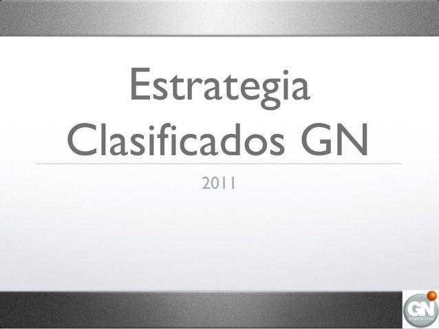 Estrategia Clasificados GN 2011
