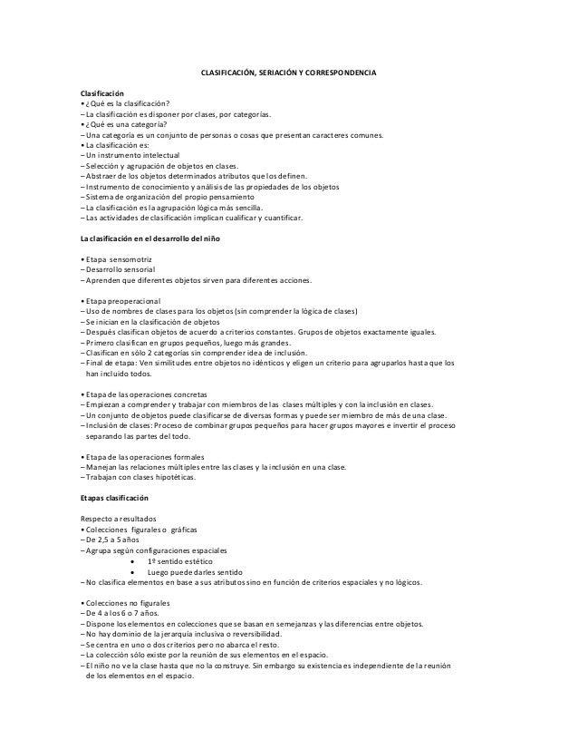 CLASIFICACIÓN, SERIACIÓN Y CORRESPONDENCIA Clasificación • ¿Qué es la clasificación? – La clasificación es disponer por cl...