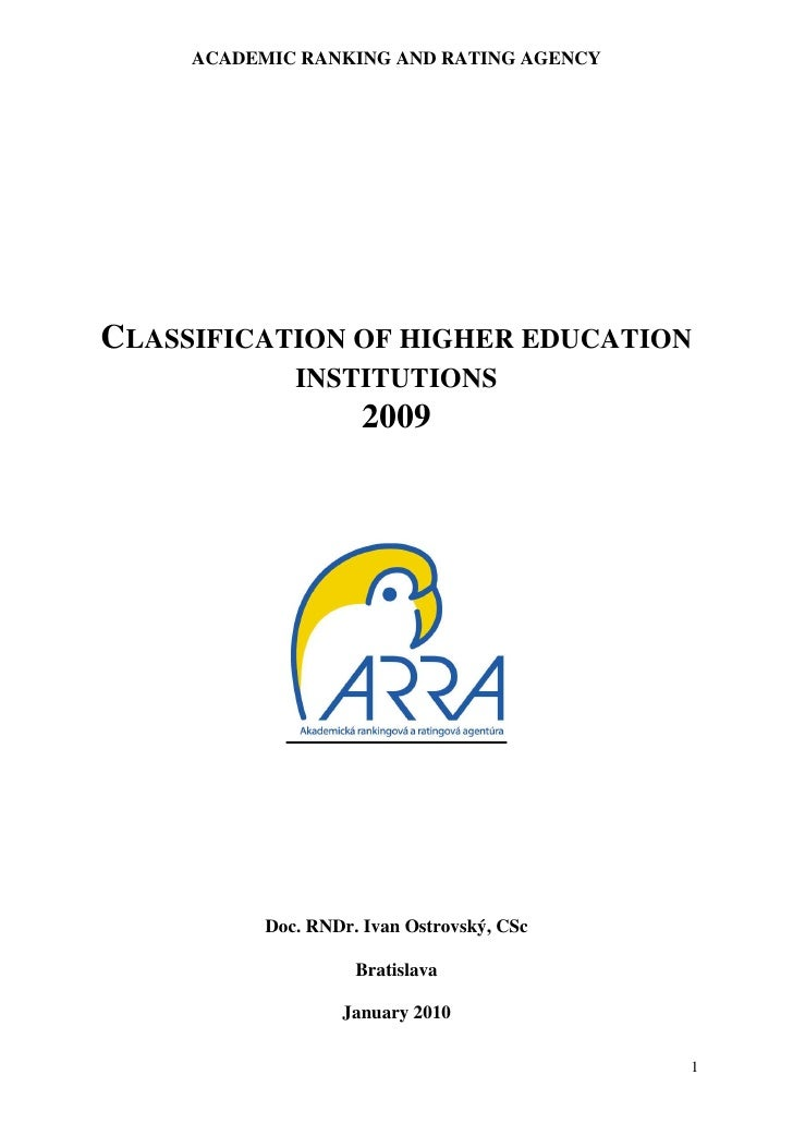 ACADEMIC RANKING AND RATING AGENCYCLASSIFICATION OF HIGHER EDUCATION              INSTITUTIONS                      2009  ...