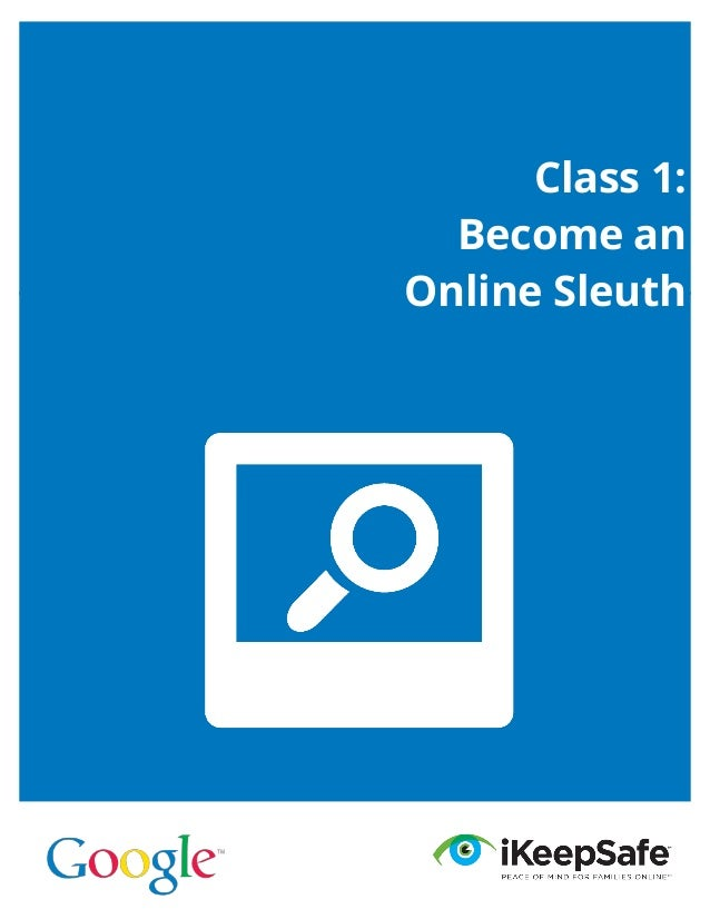 Class 1: Become an Online Sleuth