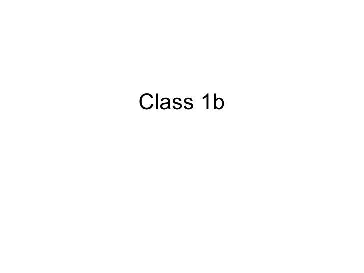 Class 1b