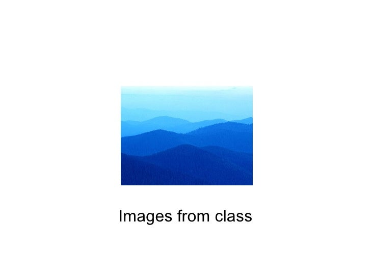 Images from class