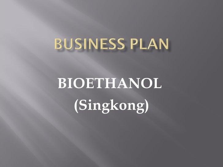 BIOETHANOL  (Singkong)