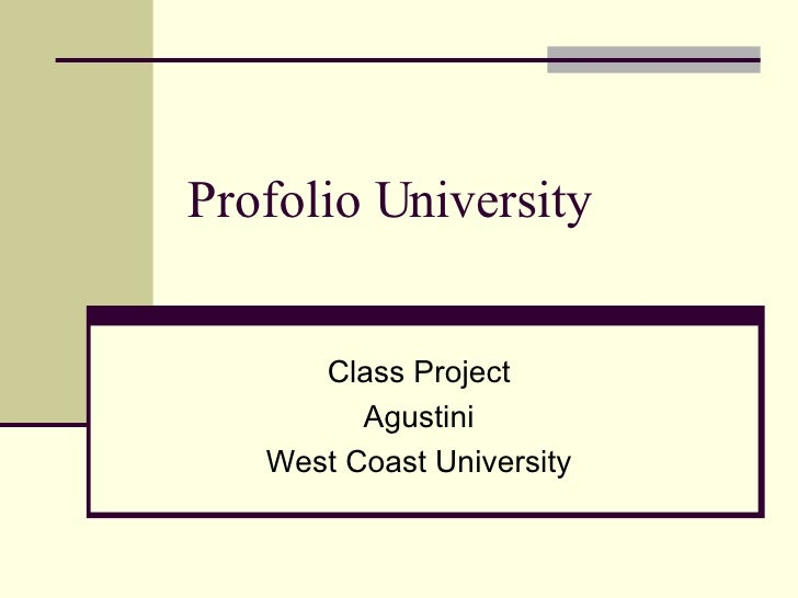 Profolio University Class Project Agustini West Coast University