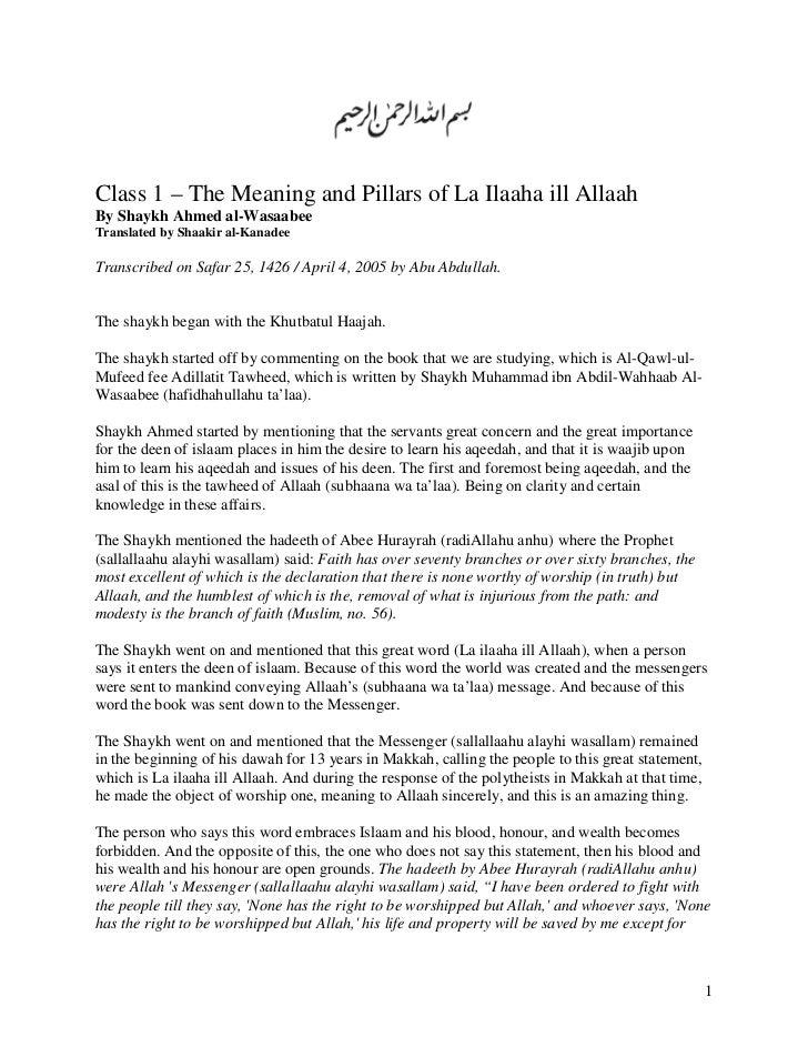 Class 1 – The Meaning and Pillars of La Ilaaha ill AllaahBy Shaykh Ahmed al-WasaabeeTranslated by Shaakir al-KanadeeTransc...