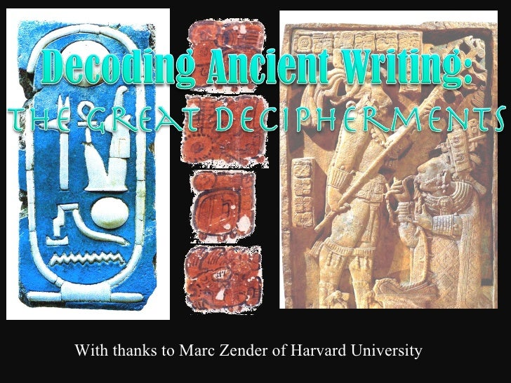 With thanks to Marc Zender of Harvard University