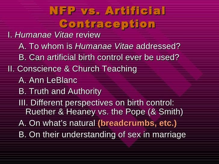 NFP vs. Artificial Contraception <ul><li>I.  Humanae Vitae  review </li></ul><ul><ul><li>A. To whom is  Humanae Vitae  add...