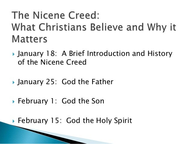 The Nicene Creed: What Christians Believe and Why it Matters: Class #1