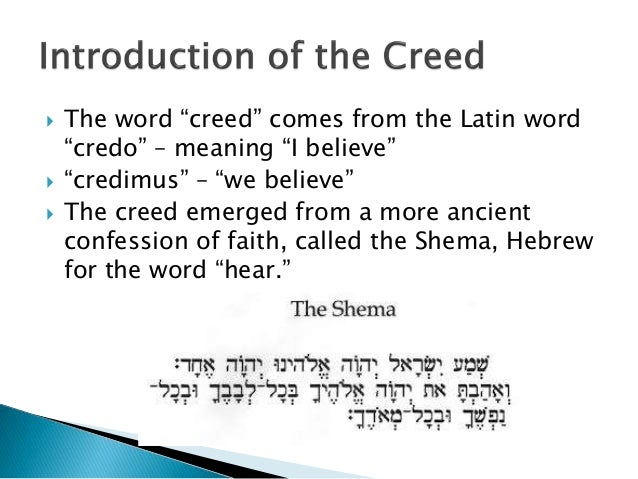 credo christianity and creed Like the nicene creed, the apostles' creed is widely accepted as a statement of faith among western christian churches (both roman catholic and protestant) and used by a number of christian denominations as a part of worship services it is the simplest of all the creeds some evangelical .