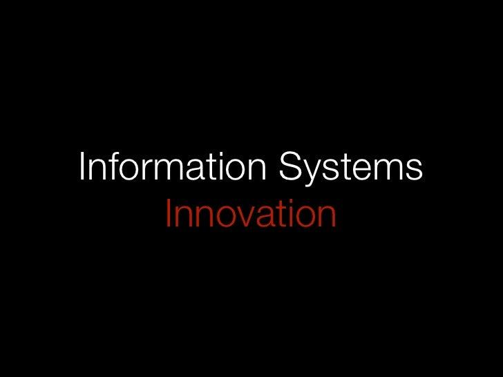 Information Systems      Innovation