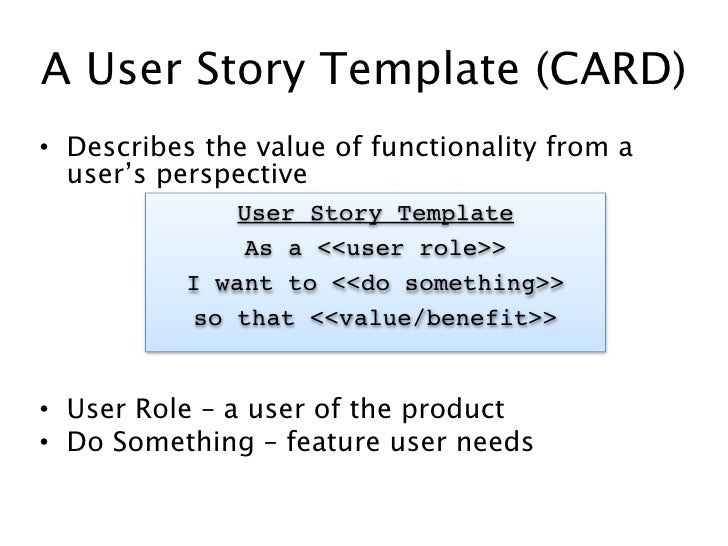 Uw agile cp202 class 1 user stories for As a user i want user story template
