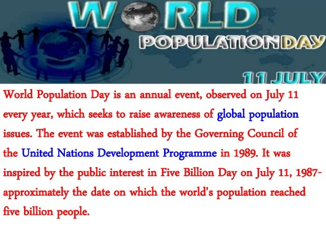 world population day essay World essay population article day on december 15, 2017 @ 9:44 pm why absence from work matters essay, i believe essays on honesty wittgenstein ethics essay paper.