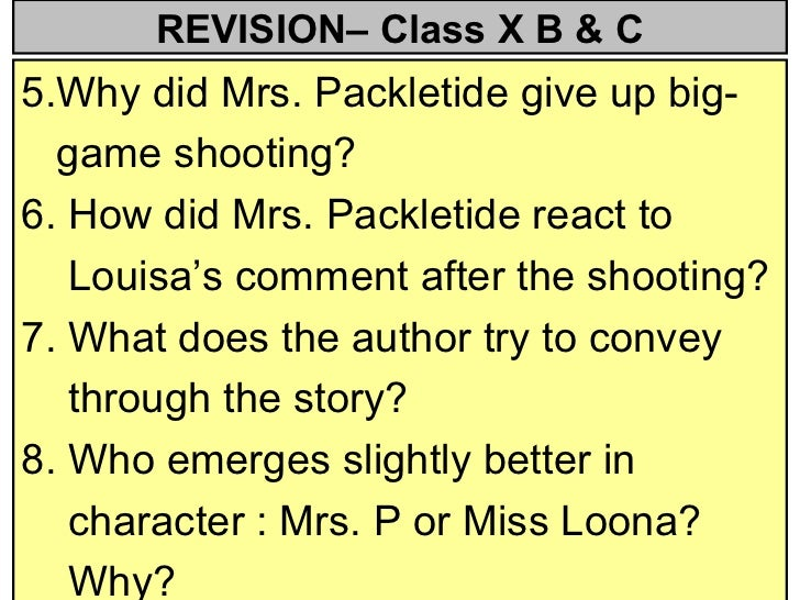a character sketch of mrs packletide of mrs packletides tiger Mrs packletide's tiger about the author hector hugh munro  the story begins with a satirical tone with the revelation of mrs packletide's vain character.