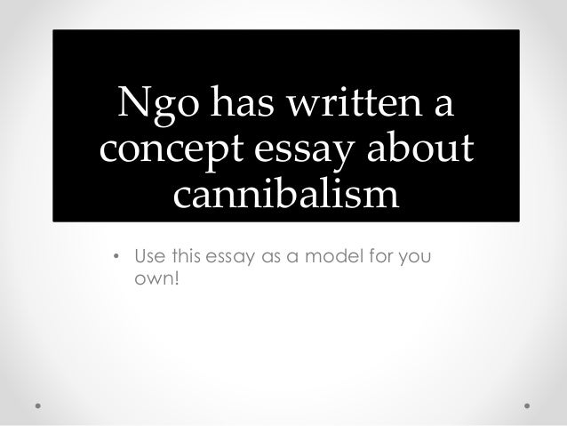thesis paper cannabilism Free cannibalism papers, essays, and research papers these results are sorted by most relevant first (ranked search) you may also sort these by color rating or.
