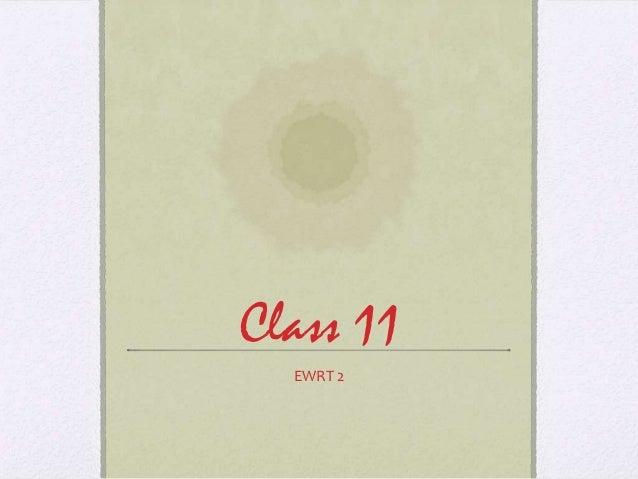 Class 11  EWRT 2