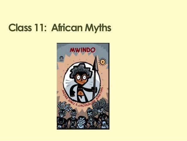Class 11: African Myths