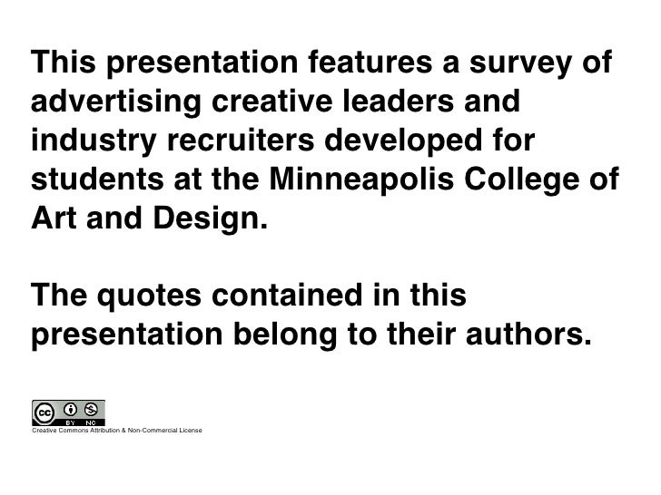 This presentation features a survey of advertising creative leaders and industry recruiters developed for students at the ...