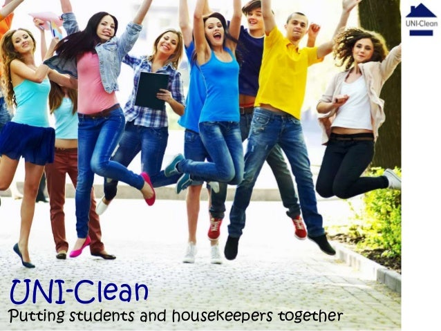 UNI-Clean  Putting students and housekeepers together